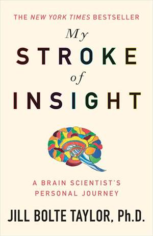 Capa: My Stroke of Insight - Jill Bolte Taylor