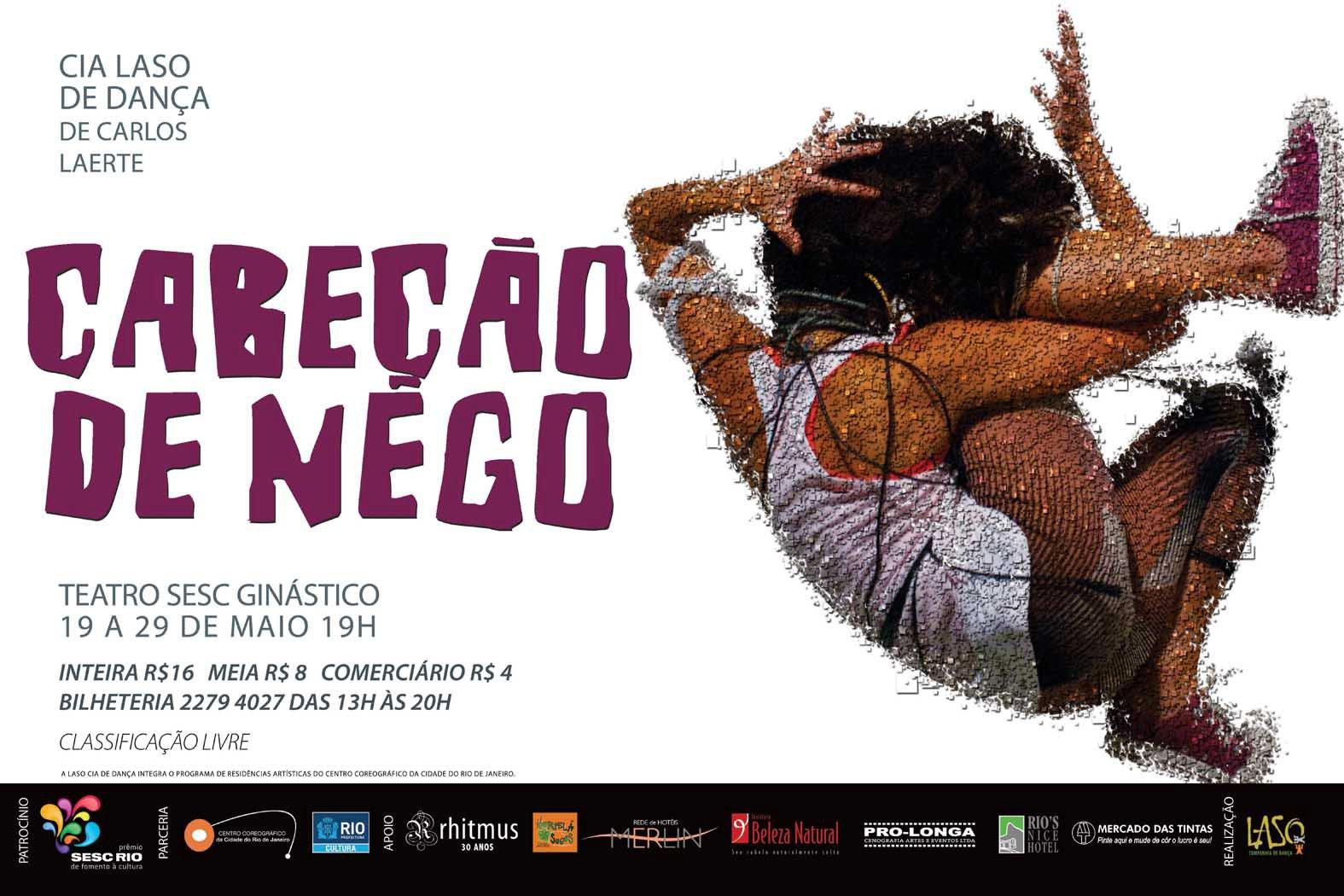 Cabeção de Nego: Dança Contemporânea, Cia Laso