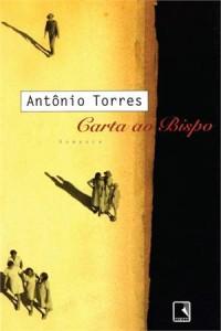 Capa do livro Carta ao Bispo, Ant?nio Torres