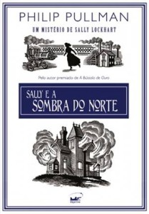 Capa do livro Sally Lockhart e a Sombra do Norte