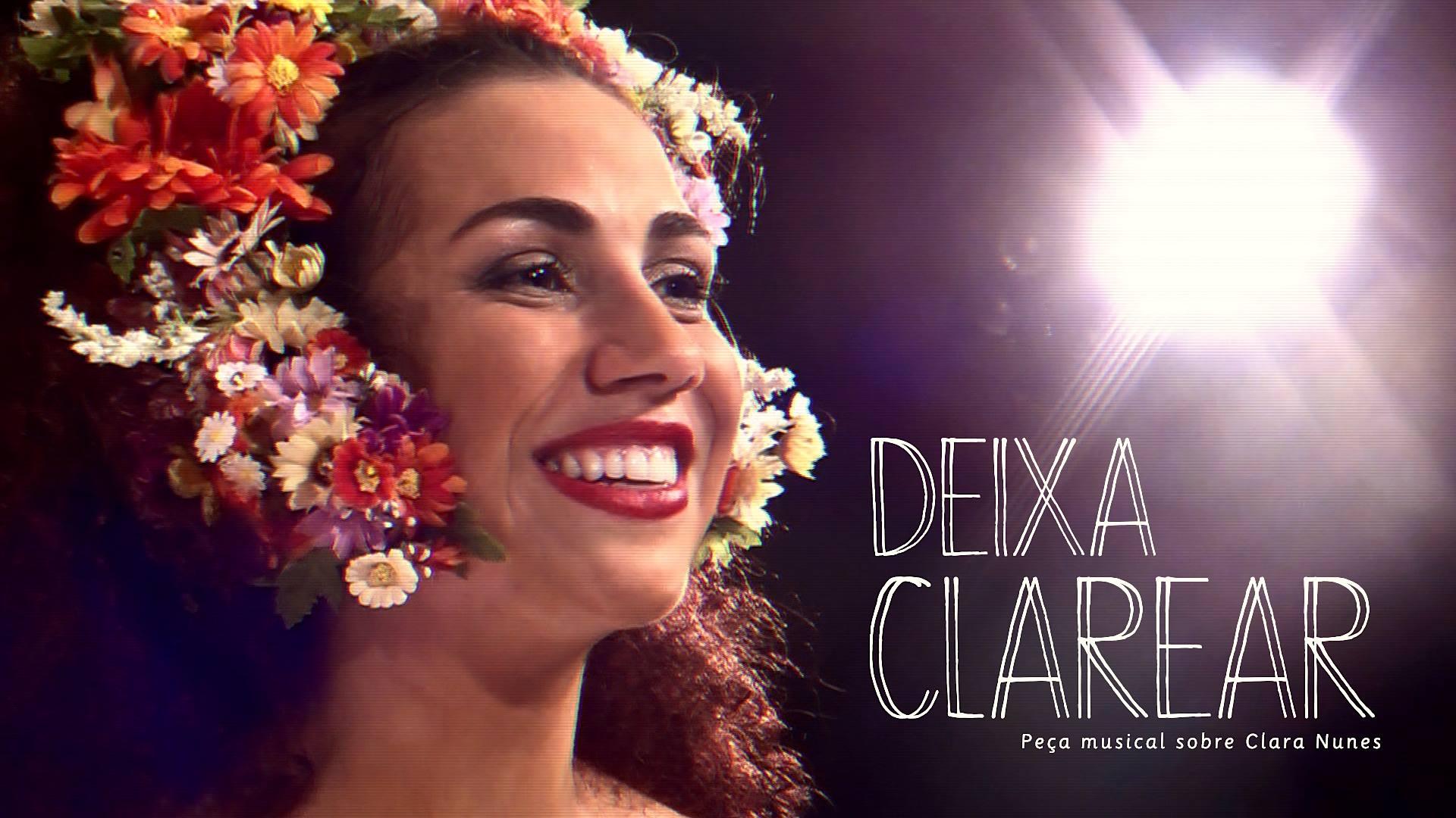 Teatro: Deixa Clarear – Clara Nunes