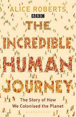 The Incredible Human Journey por Alice Roberts