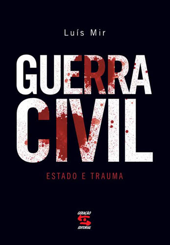 Capa do livro Guerra Civil, Luis Mir
